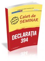 Caiet de seminar. Declaratia 394