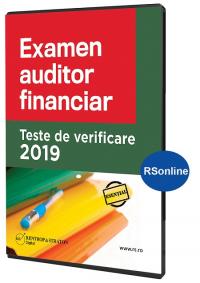 Examen auditor financiar 2019. Teste de verificare - varianta online