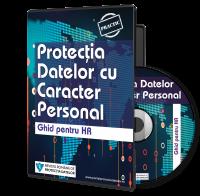 Protectia Datelor cu Caracter Personal - Ghid pentru HR