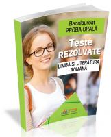 Bacalaureat 2020 - Proba orala. Teste rezolvate la Limba si Literatura romana