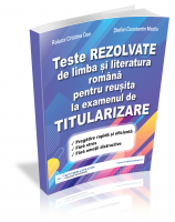 Teste REZOLVATE de limba si literatura romana pentru reusita la examenul de TITULARIZARE - profesori
