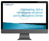 Curs video - Copywriting, SEO si Optimizarea vanzarilor pentru Magazinele Online