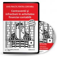 Ghid Practic pentru Contabili -  Contraventii si infractiuni in activitatea financiar-contabila