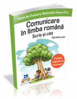 Teste de Evaluare Nationala clasa a II-a – Comunicare in limba romana – scris si citit