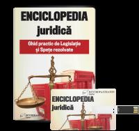 Enciclopedia Juridica. Ghid practic de Legislatie si Spete rezolvate