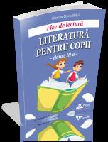 Fise de lectura - Literatura pentru copii - clasa a III-a